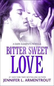 Bitter Sweet Love (Dark Elements #0.5)