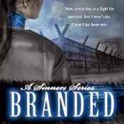 Blog Tour, Review & Giveaway: Branded (Sinners #1) by Abi Ketner & Missy Kalicicki