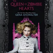 Cover Reveal & Giveaway: The Queen of Zombie Hearts by Gena Showalter