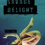 Blog Tour, Review, Excerpt & Giveaway: Savage Delight by Sara Wolf