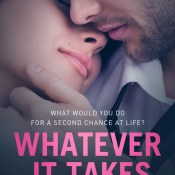 Cover Reveal & Giveaway: Whatever It Takes by Ashley Simone