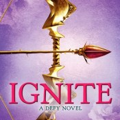 Books on our Radar: Ignite (Defy #2) Sara B. Larson