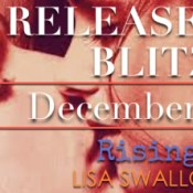 Release Day Launch: Rising (Blue Phoenix #4) by Lisa Swallow