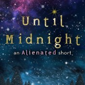Release Launch & Giveaway: Until Midnight (Alienated #1.5) by Melissa Landers