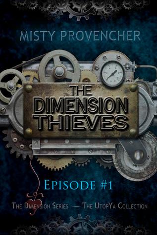 Dimension Thieves ep1
