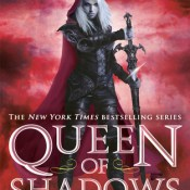 Cover Crush: Queen of Shadows (Throne of Glass #4) by Sarah J. Maas