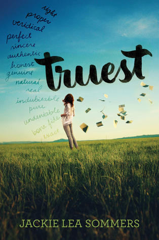 Blog Tour, Review & Giveaway: Truest by Jackie Lea Sommers