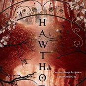 Cover Crush: Hawthorn (Blythewood #3) by Carol Goodman
