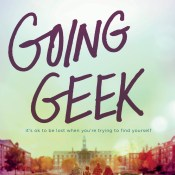Cover Reveal & Giveaway: Going Geek by Charlotte Haung