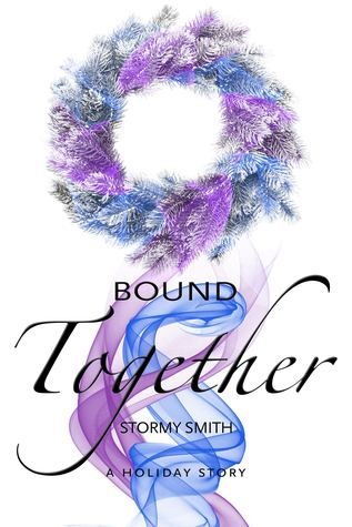 Review: Bound Together: A Holiday Novella by Stormy Smith