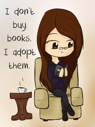 i-dont-buy-booksi-adope-them-books-quote
