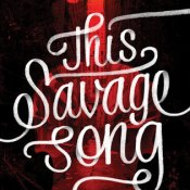 Books On Our Radar: This Savage Song by Victoria Schwab