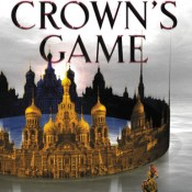 Books On Our Radar: The Crown's Game by Evelyn Skye