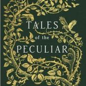 Books On Our Radar: Tales of the Peculiar by Ransom Riggs