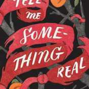 Cover Crush: Tell Me Something Real by Calia Devlin