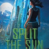 Review: Split the Sun (Inherit the Stars #2) by Tessa Elwood