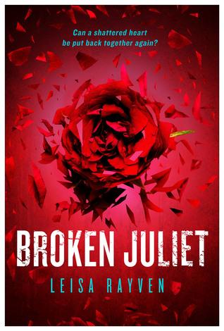 Book Rewind · Review: Broken Juliet (Starcrossed #2) by Leisa Rayven