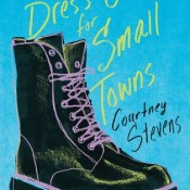 Cover Crush: Dress Codes for Small Towns by Courtney C. Stevens