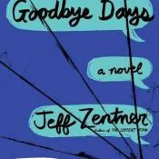 Books On Our Radar: Goodbye Days by Jeff Zentner