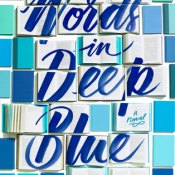 ARC Review: Words in Deep Blue by Cath Crowley