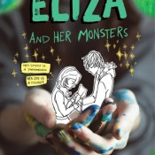 ARC Review: Eliza and Her Monsters by Francesca Zappia