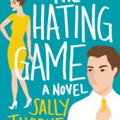 Book Rewind · Review: The Hating Game by Sally Thorne