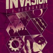 Blog Tour, Review & Giveaway: The Invasion (The Union #4) by T.H. Hernandez