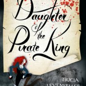 Audiobook Review: Daughter of the Pirate King by Tricia Levenseller