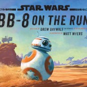 Blog Tour & Giveaway: BB-8 On The Run by Drew Daywalt
