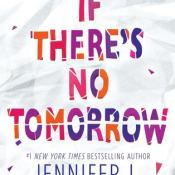 Trailer Reveal & Giveaway: If There's No Tomorrow by Jennifer L. Armentrout