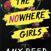 Blog Tour, Guest Post & Giveaway: The Nowhere Girls by Amy Reed