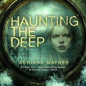 Blog Tour & Review: Haunting the Deep by Adriana Mather