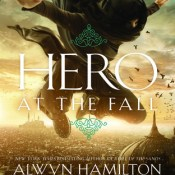 Books On Our Radar: Hero at the Fall (Rebel of the Sands #3) by Alwyn Hamilton