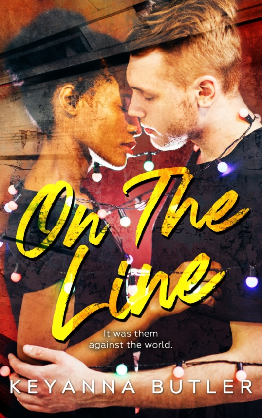 Release Day Blitz: On The Line by Keyanna Butler
