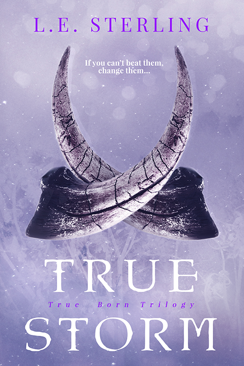 Excerpt Reveal & Giveaway: True Storm (True Born #3) by L.E. Sterling