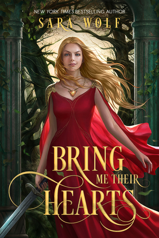 Blog Tour, Review, Event Recap, & Giveaway: Bring Me Their Hearts by Sara Wolf