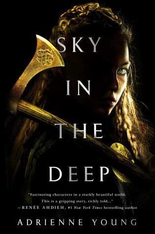 Feature: Crush On This #11 – Sky in the Deep by Adrienne Young