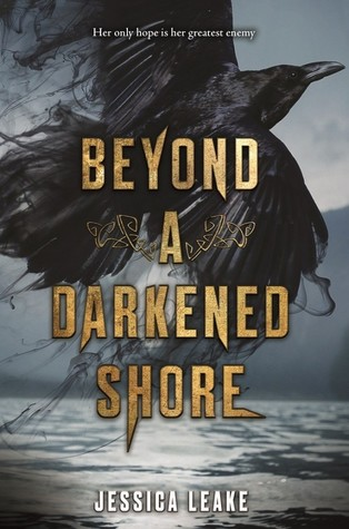 New Release Blitz & Giveaway: Beyond A Darkened Shore by Jessica Leake