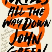 Book Rewind · Review: Turtles All the Way Down by John Green