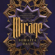 Audiobook Review: Mirage by Somaiya Daud