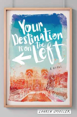 Blog Tour, Gif Story & Giveaway: Your Destination is on the Left by Lauren Spieller