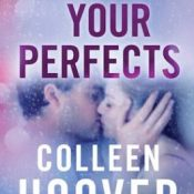 New Release Review: All Your Perfects by Colleen Hoover