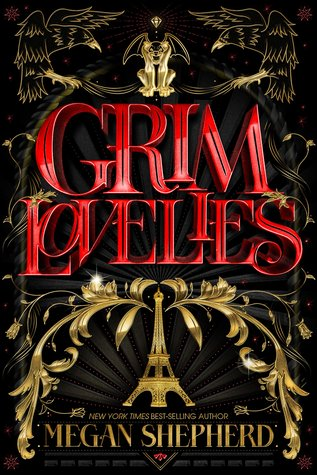 Books On Our Radar: Grim Lovelies by Megan Shepherd