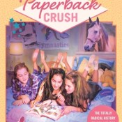 Feature: Paperback Crush by Gabrielle Moss