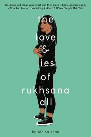 Cover Crush: The Love & Lies of Rukhsana Ali by Sabina Khan
