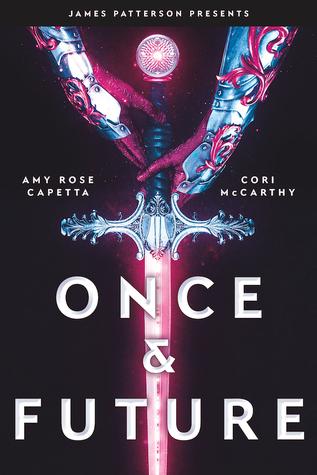 Cover Crush: Once & Future by Amy Rose Capetta & Cori McCarthy