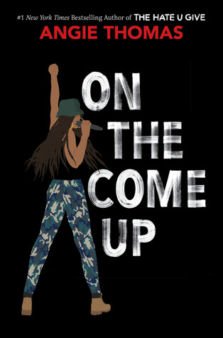 Books On Our Radar: On the Come Up by Angie Thomas