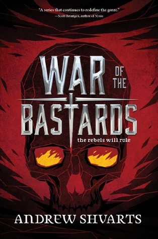 Books on Our Radar: War of the Bastards by Andrew Shvarts
