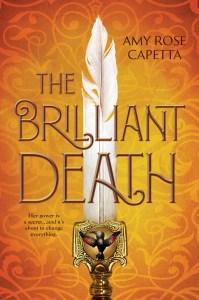 Blog Tour: The Brilliant Death by Amy Rose Capetta