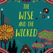 Cover Crush: The Wise and the Wicked by Rebecca Podos
